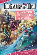 Pdf Monster High: Monster Rescue: Go Get Lagoona!