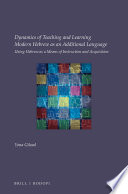Dynamics of Teaching and Learning Modern Hebrew as an Additional Language
