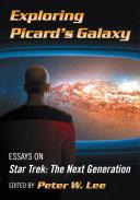 Exploring Picard's Galaxy