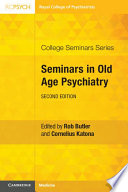 Seminars in Old Age Psychiatry