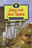 Books - Sing vir jou lewe | ISBN 9780195718270