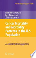 Cancer Mortality and Morbidity Patterns in the U S  Population