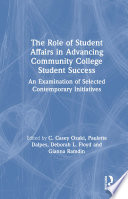 The Role Of Student Affairs In Advancing Community College Student Success Book PDF