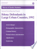 Felony Defendants In Large Urban Counties 1992
