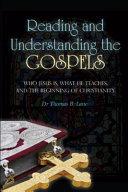 Reading and Understanding the Gospels