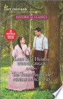 Lone Star Heiress The Runaway Bride
