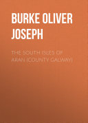 The South Isles of Aran (County Galway) [Pdf/ePub] eBook