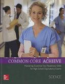 Common Core Achieve, Science Subject Module