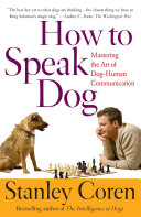 How To Speak Dog [Pdf/ePub] eBook