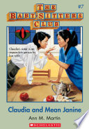 The Baby Sitters Club  7  Claudia and Mean Janine