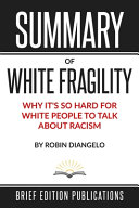 Summary of White Fragility by Robin DiAngelo Pdf/ePub eBook