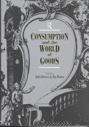 Consumption and the World of Goods