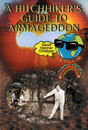 A Hitchhiker s Guide To Armageddon