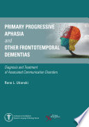 Primary Progressive Aphasia And Other Frontotemporal Dementias