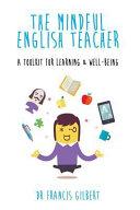 The Mindful English Teacher
