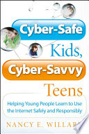 Cyber Safe Kids  Cyber Savvy Teens Book