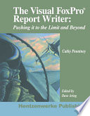 The Visual FoxPro Report Writer