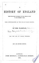 A History of England from the First Invasion by the Romans Down to the Present Time
