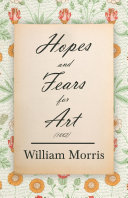 Hopes and Fears for Art (1882) ebook