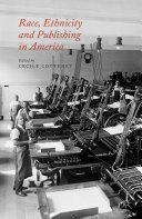 Race, Ethnicity and Publishing in America [Pdf/ePub] eBook