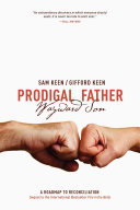 Prodigal Father Wayward Son