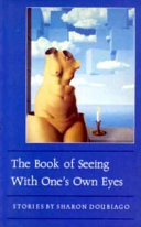 The Book of Seeing with One's Own Eyes