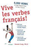 Cover of Vive Les Verbes Francais!
