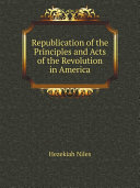 Republication of the Principles and Acts of the Revolution in America [Pdf/ePub] eBook