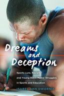 Dreams and Deception