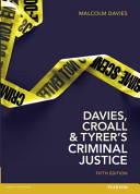 Davies, Croall and Tyrer's Criminal justice