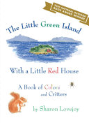 Pdf The Little Green Island with a Little Red House Telecharger