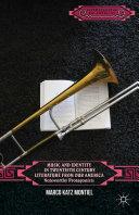 Music and Identity in Twentieth-Century Literature from Our America [Pdf/ePub] eBook