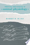 Efficiency and Economy in Animal Physiology