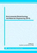 Environmental Biotechnology and Materials Engineering (2013)