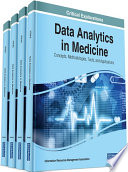 """Data Analytics in Medicine: Concepts, Methodologies, Tools, and Applications: Concepts, Methodologies, Tools, and Applications"" by Management Association, Information Resources"