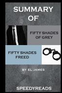 Summary Of Fifty Shades Of Grey And Fifty Shades Freed Boxset