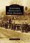 Northern Kentucky's Dixie Highway