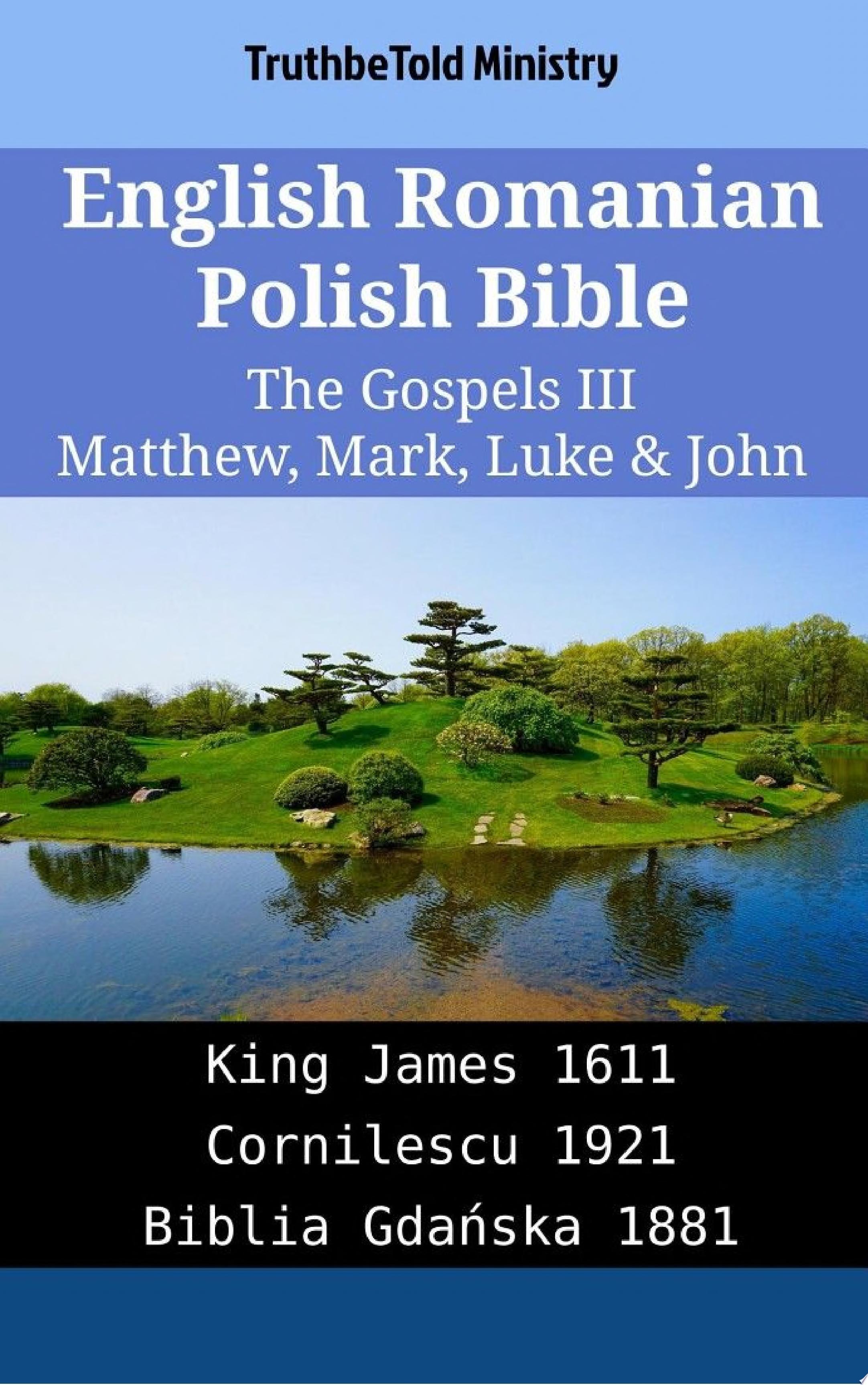 English Romanian Polish Bible   The Gospels III   Matthew  Mark  Luke   John