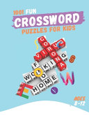 1001 Fun Crossword Puzzles for Kids Ages 8 12