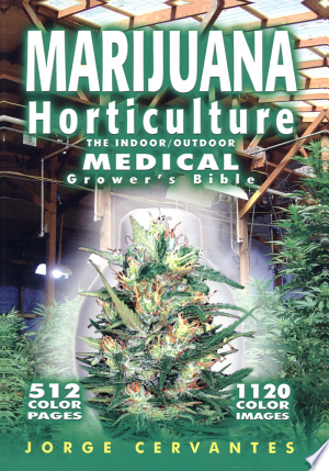 Download Marijuana Horticulture Free Books - Dlebooks.net
