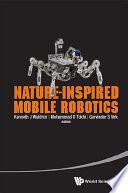 Nature Inspired Mobile Robotics