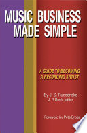 Music Business Made Simple A Guide To Becoming A Recording Artist