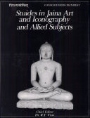 Studies in Jaina Art and Iconography and Allied Subjects in Honour of Dr. U.P. Shah ebook