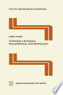 Towards A Rational Philosophical Anthropology Book PDF