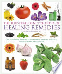 Illustrated Encyclopedia of Healing Remedies