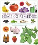 Illustrated Encyclopedia of Healing Remedies