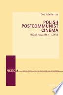 Read Online Polish Postcommunist Cinema For Free