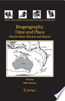 Biogeography  Time and Place  Distributions  Barriers and Islands
