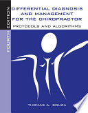 Differential Diagnosis and Management for the Chiropractor  Protocols and Algorithms
