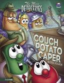 The Couch Potato Caper